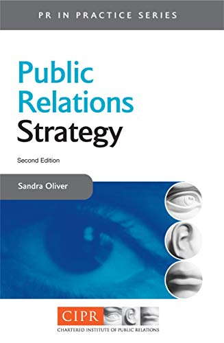 9780749448653: Public Relations Strategy (PR in Practice)