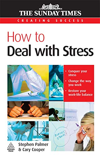 How to Deal with Stress (Creating Success) (0749448660) by Cary Cooper; Stephen Palmer