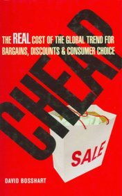 9780749448967: Cheap: The Real Cost of The Glob.Trend for Bargains,Dis
