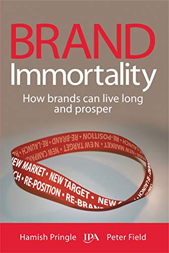 9780749449285: Brand Immortality: How Brands Can Live Long and Prosper