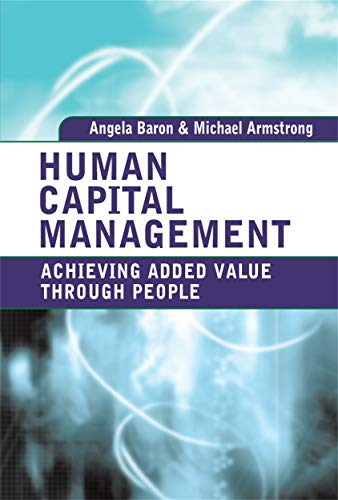 9780749449384: Human Capital Management: Achieving Added Value Through People