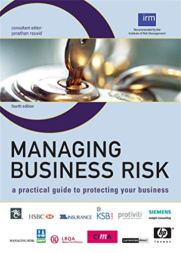 9780749449490: Managing Business Risk: A Practical Guide to Protecting Your Business