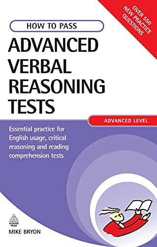 9780749449698: How to Pass Advanced Verbal Reasoning Tests: Essential Practice for English Usage, Critical Reasoning and Reading Comprehension Tests