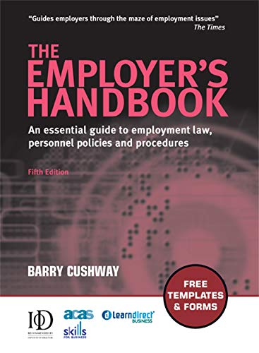 9780749449728: The Employer's Handbook: An Essential Guide to Employment Law, Personnel Policies and Procedures