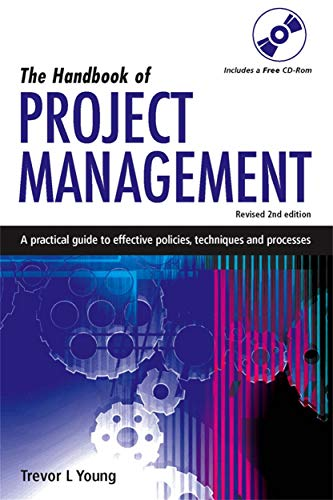 9780749449841: The Handbook of Project Management: A Practical Guide to Effective Policies and Procedures