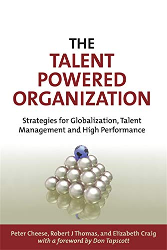 9780749449902: The Talent Powered Organization: Strategies for Globalization, Talent Management and High Performance