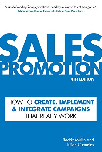 9780749450212: Sales Promotion: How to Create, Implement and Integrate Campaigns That Really Work 4th edition