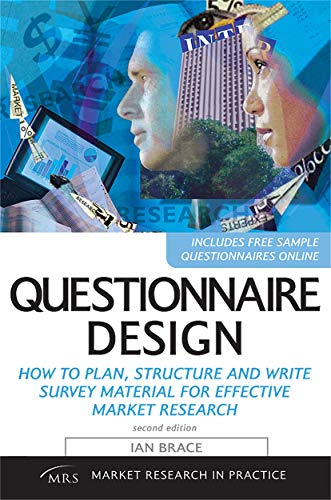 9780749450281: Questionnaire Design: How to Plan, Structure and Write Survey Material for Effective Market Research (Market Research in Practice)
