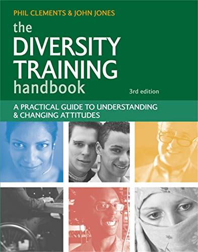 The Diversity Training Handbook: Jones, John; Clements, Phil