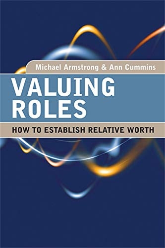 9780749450779: Valuing Roles: How to Establish Relative Worth