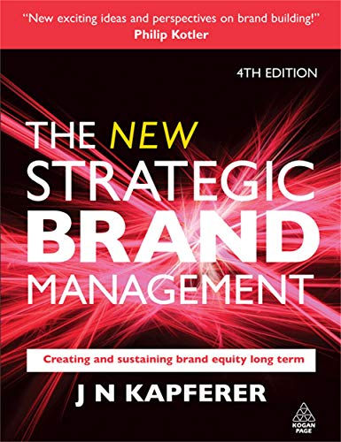 9780749450854: The New Strategic Brand Management: Creating and Sustaining Brand Equity Long Term