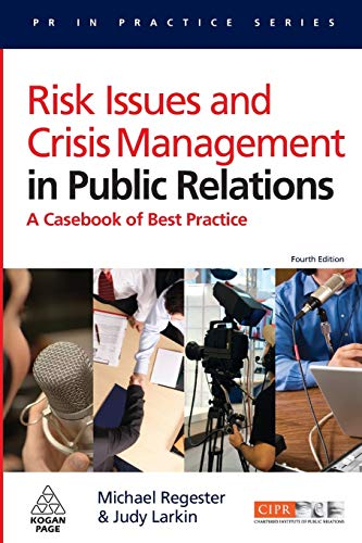 9780749451073: Risk Issues and Crisis Management in Public Relations: A Casebook of Best Practice (PR in Practice)