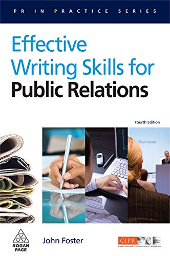9780749451097: Effective Writing Skills for Public Relations (PR in Practice)