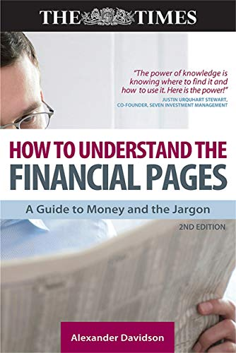 9780749451448: How to Understand the Financial Pages: A Guide to Money and the Jargon (Times (Kogan Page))