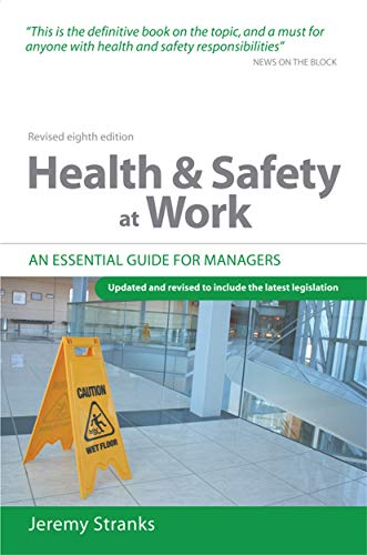 9780749451486: Health and Safety at Work: An Essential Guide for Managers