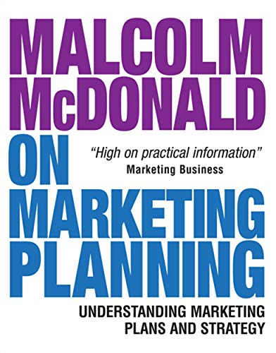 9780749451493: Malcolm McDonald on Marketing Planning: Understanding Marketing Plans and Strategy