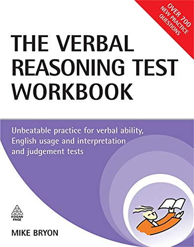 9780749451509: The Verbal Reasoning Test Workbook: Unbeatable Practice for Verbal Ability English Usage and Interpretation and Judgement Tests