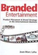 Branded Entertainment: Jean Marc Lehu