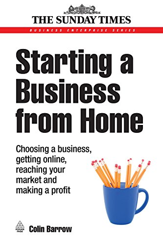 9780749451943: Starting a Business from Home: Choosing a Business, Getting Online, Reaching Your Market and Making a Profit (Business Success)