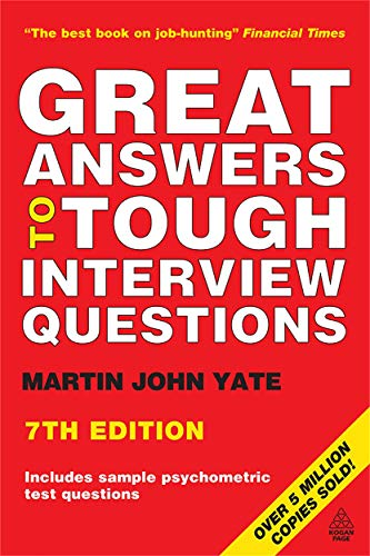 Great Answers to Tough Interview Questions (9780749451967) by yate-martin-john