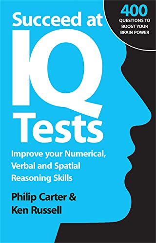 9780749452285: Succeed at IQ Tests: Improve Your Numerical, Verbal and Spatial Reasoning Skills