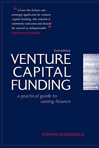 9780749452308: Venture Capital Funding: A Practical Guide to Raising Finance