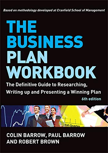 The Business Plan Workbook: The Definitive Guide: Barrow, Colin; Barrow,