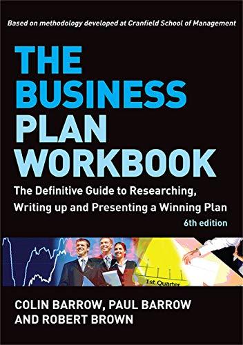 The Business Plan Workbook: The Definitive Guide: Brown, Robert, Barrow,
