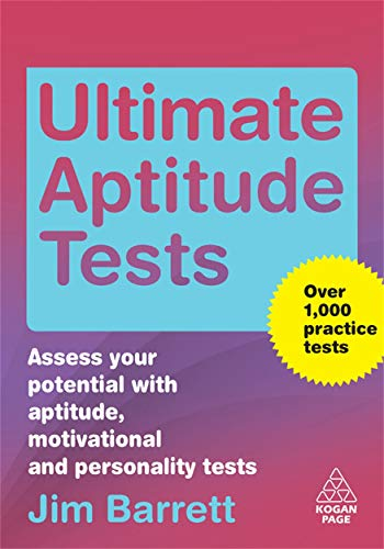 9780749452674: Ultimate Aptitude Tests: Assess Your Potential with Aptitude, Motivational and Personality Tests