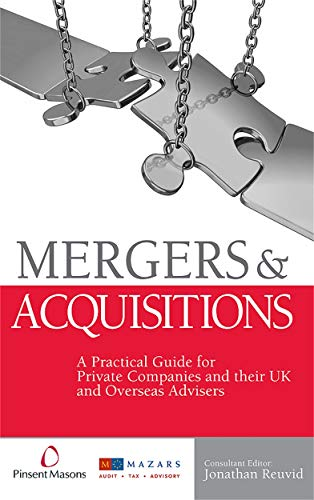 Mergers and Acquisitions: A Practical Guide for Private Companies and Their U.