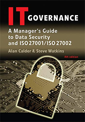 9780749452711: IT Governance: A Manager's Guide to Data Security and ISO 27001/ISO 27002