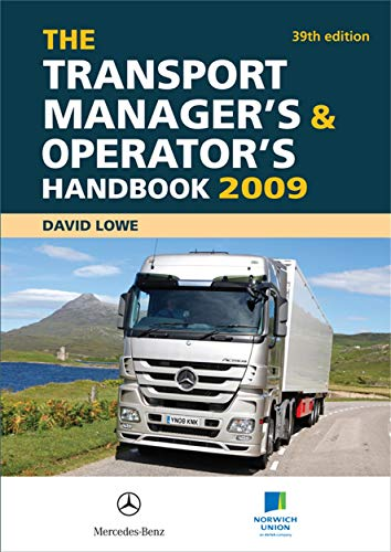 The Transport Manager's and Operator's Handbook 2009 (074945296X) by Lowe, David