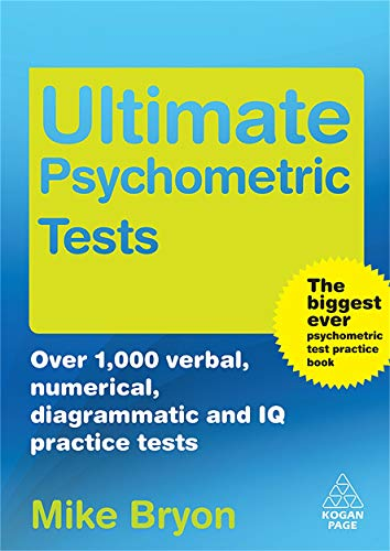 9780749453084: Ultimate Psychometric Tests: Over 1000 Verbal Numerical Diagrammatic and IQ Practice Tests (Ultimate Series)