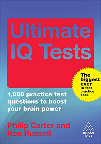 9780749453091: The Ultimate IQ Test Book: 1,000 Practice Test Questions to Boost Your Brain Power (Ultimate Series)