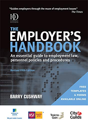9780749453244: The Employer's Handbook: An Essential Guide to Employment Law, Personnel Policies and Procedures 5th edition