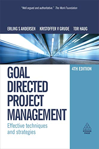 9780749453343: Goal Directed Project Management: Effective Techniques and Strategies: Volume 4