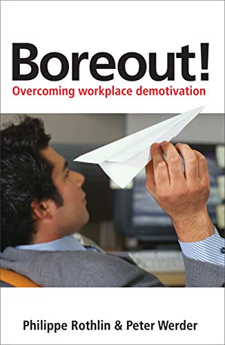 9780749453398: Boreout!: Overcoming Workplace Demotivation