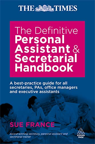 9780749453459: The Definitive Personal Assistant and Secretarial Handbook: A Best Practice Guide for All Secretaries, PAs, Office Managers and Executive Assistants