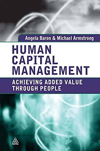 9780749453848: Human Capital Management: Achieving Added Value Through People