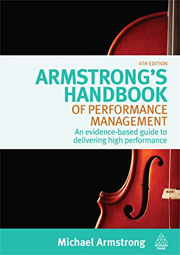 9780749453923: Armstrong's Handbook of Performance Management: An Evidence-Based Guide to Delivering High Performance