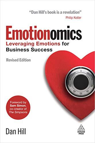 9780749453992: Emotionomics: Leveraging Emotions for Business Success