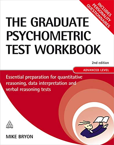 9780749454050: The Graduate Psychometric Test Workbook: Essential Preparation for Quantitative Reasoning, Data Interpretation and Verbal Reasoning Tests, Advanced Level