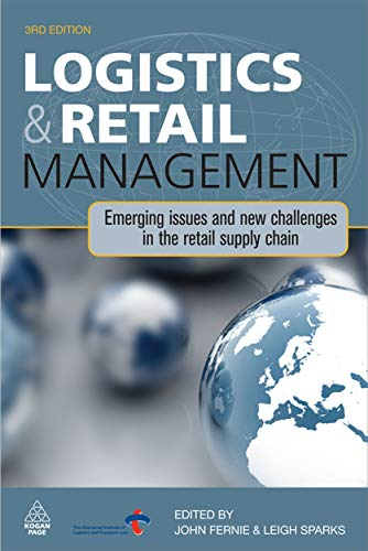 Logistics and Retail Management: Emerging Issues and