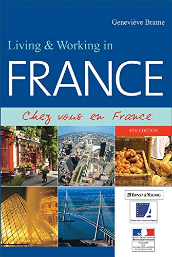 9780749454098: Living and Working in France: Chez Vous en France (Living & Working in France)