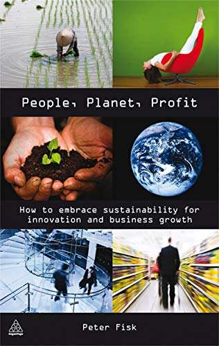 9780749454111: People, Planet, Profit: How to Embrace Sustainability for Innovation and Business Growth