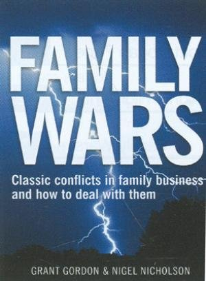 9780749454579: Family Wars - Classic Conflicts in family business