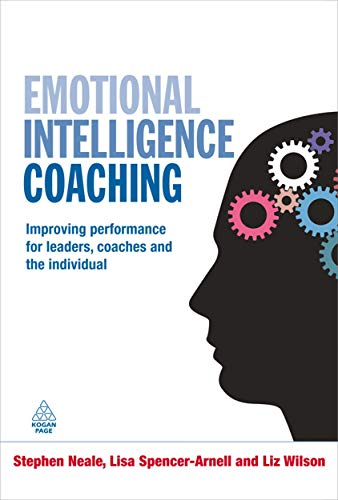 9780749454586: Emotional Intelligence Coaching: Improving Performance for Leaders, Coaches and the Individual