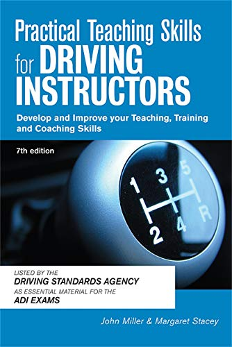 9780749454654: Practical Teaching Skills for Driving Instructors