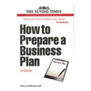 9780749454722: How to Prepare a Business Plan, 5th edn