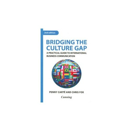 9780749455224: Bridging the Culture Gap: A Practical Guide to International Business Communication